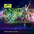A State Of Trance 1000 CELEBRATION MIX (Mixed By Armin van Buuren)