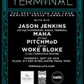 Live DJ Set from Terminal at Plush (Austin, TX) PT2 w DJs Jason Jenkins, Maha, Pitchmod & Woke Bloke