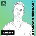 Khésis - BETWIXT Bedroom Sessions #045
