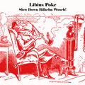 Libius Poke - Slow Down Bilhelm Wusch!