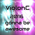 2016 gonna be awesome Mix