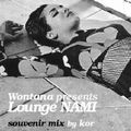 Wontana presents Lounge NAMI souvenir mix 1207