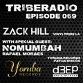 TribeRadio 069 - Zack Hill & Rafael Moraes (Nomumbah)