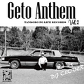 Geto Anthem vol.2