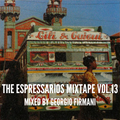 The Espressarios Mixtape vol. 13 by Georgio Firmani (26/04/2021)