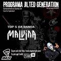 Programa Jilted Generation na Angst Radio Edição 29 - TOP 5 Banda Malvina