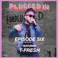The Plugged-In Podcast Episode 6
