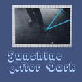 Sunshine After Dark 074 - April 15, 2021