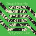 Group Mind Guest Mix 16 - Lyndon Pike
