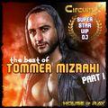 Best of TOMMER MIZRAHI - Part I (2018)
