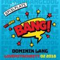 Dominik Lang  @ BANG Launch Party 24_02_2018 Club Spielplatz