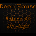 Deep house vol 500 unmixed 2020 mohamed arafat