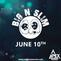 APEX RADIO 002 w/ BIG N SLIM