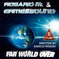 FAR WORLD OVER / ROSARIO M, & ERMESSOUND