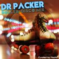 Dr Packer Roller Disco Mix (Curated by Hache)