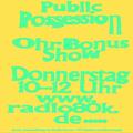 Public Possession Ohr Bonus Show Nr. 34