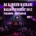 Dj Kareem Raïhani Ballonnenfeest 2012 prt 1