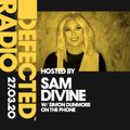 Defected Radio Show presented by Sam Divine w/Simon Dunmore On The Phone - 27.03.20