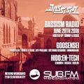 Bassism Radio on Sub.FM 20.06.18 | feat. Goosensei & Hidd:en-Tech