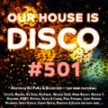 Our House is Disco #501 from 2021-07-30