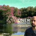 UNER: Wonderland Mix [Exclusive]