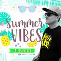 Summer Vibes The Mixtape