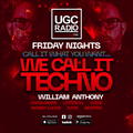 WILLIAM ANTHONY LIVE // WE CALL IT TECHNO 2021/02/26