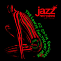 The Lower End Theory Mix - jazz re:freshed mix by Dj Adam Rockers