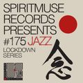 Spiritmuse Records presents #175: Lockdown Series - All Jazz