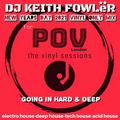 DJ KEITH FOWLER For POV London NYD 2021