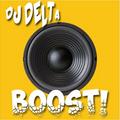 Boost! - DJ Delta