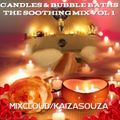 Candles & Bubble Baths - The Soothing Mix Vol 1