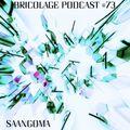 Bricolage Podcast #73 - Saangoma