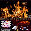 PePeR d3- MIX ON FIRE EP.37 By ECEradio.com