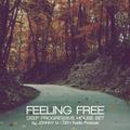 Feeling Free | Deep Progressive House Set