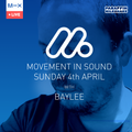 PM Special - Movement In Sound - DJ Baylee