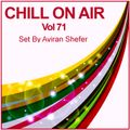 Chill On Air Vol 71.