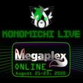 Konomichi Live @ Megaplex Online 2020