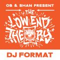 THE LOW END THEORY (EPISODE 48) feat. DJ FORMAT