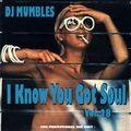 DJ Mumbles - I Know You Got Soul Vol. 28 (Soulful House)