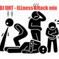 ILLness Attack mix