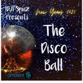 The Disco Ball - a New Years Eve Party Mix by DJ Spinz