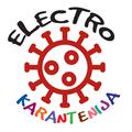 Electro Karantenija / Kurator: Žiga Valetič