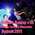 Dainos Dainai #19 Kastis Torrau & Donatello: Report 2011