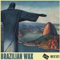 Good Life Mix 101 (Brazilian Wax)