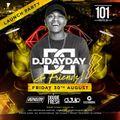 @DJDAYDAY_ / DJ Day Day & Friends - Friday 30th August @ 101 Nightclub Birmingham