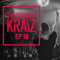 The Sound of KRAIZ - Ep 10