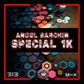 Special 1k - 313/- [TECHNO FAN STUDIO] - Angel Barchin 2k20