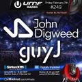 UMF Radio 249 - John Digweed & Guy J