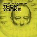 Radio Hour with Thom Yorke #3